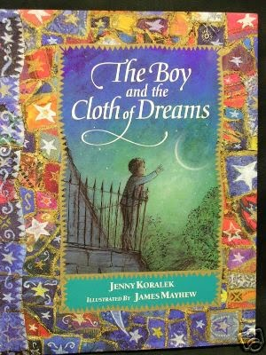 A boy who has torn holes in his cloth of dreams experiences nightmares at his grandmother's house and must find his own courage in order to help her mend the cloth.